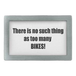 No hay cosa tal como demasiadas bicis hebilla cinturón rectangular