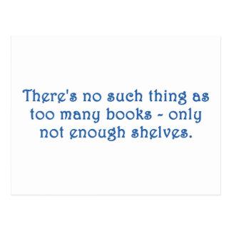 No hay cosa tal como demasiados libros