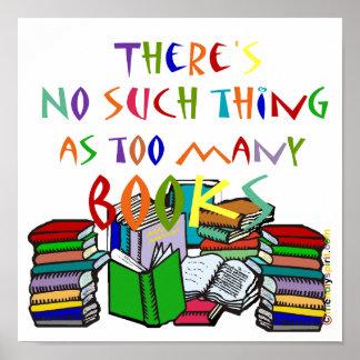 No hay cosa tal como demasiados libros póster