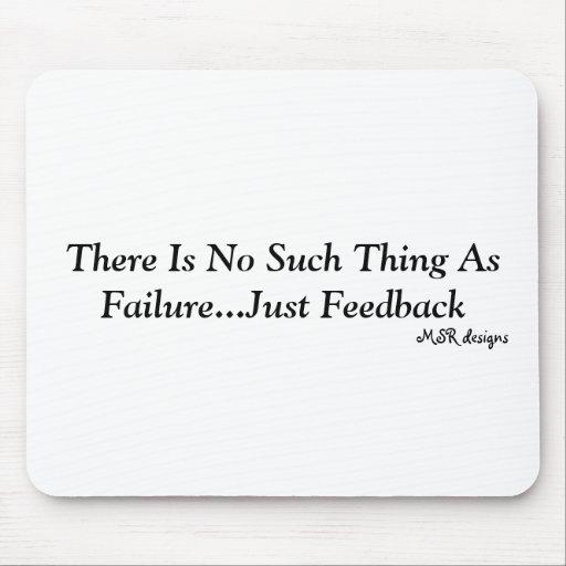No hay cosa tal como el fracaso… apenas Feedba… Alfombrillas De Ratón