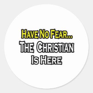 No hay cristiano del miedo… aquí etiquetas redondas