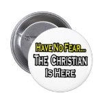 No hay cristiano del miedo… aquí pins