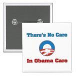 No hay cuidado en el cuidado de Obama Pin