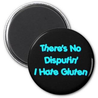 No hay Disputin que odio el gluten Imán Redondo 5 Cm