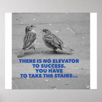 No hay elevador al éxito - motivación póster