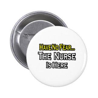 No hay enfermera del miedo… aquí pin
