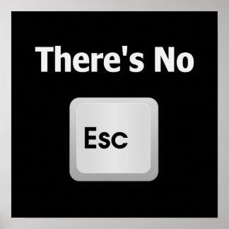 No hay escape posters