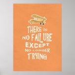No hay fracaso a menos que no más el intentar cite posters
