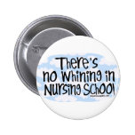 No hay gimoteo en escuela de enfermería pin