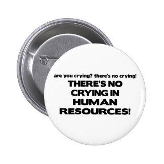 No hay griterío en recursos humanos pin redondo de 2 pulgadas
