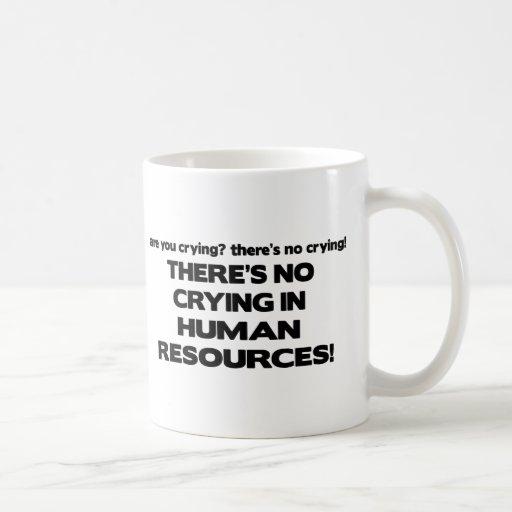 No hay griterío en recursos humanos tazas de café