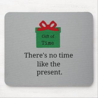No hay hora como el presente mousepads