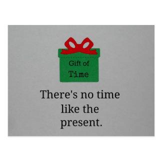 No hay hora como el presente postal