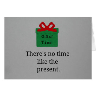 No hay hora como el presente tarjeta de felicitación