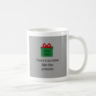 No hay hora como el presente taza clásica