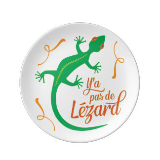 No hay lagarto - refrán francés divertido plato de cerámica
