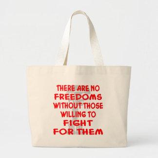 No hay libertades sin esos el querer bolsa tela grande