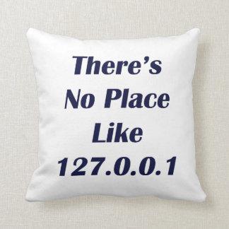 No hay lugar como 127001 cojín