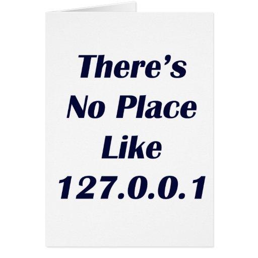 No hay lugar como 127001 felicitación