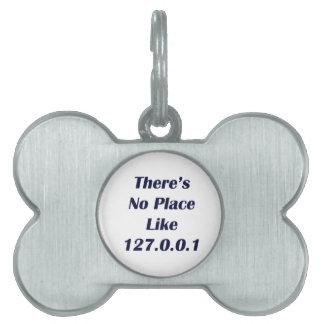 No hay lugar como 127001 placas de mascota