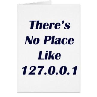 No hay lugar como 127001 tarjeta de felicitación