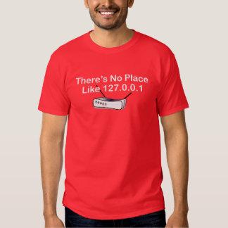 No hay lugar como 127.0.0.1 (casero) remera