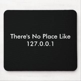 No hay lugar como 127.0.0.1 alfombrillas de ratones