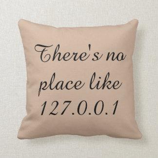 No hay lugar como 127 cojín