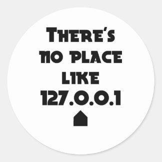 No hay lugar como hogar pegatina redonda
