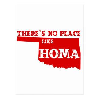 No hay lugar como Homa Oklahoma Tarjeta Postal