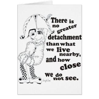 No hay mayor separación que qué vivimos. tarjeta de felicitación