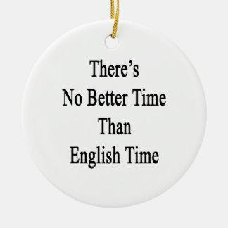 No hay mejor hora que tiempo inglés adorno navideño redondo de cerámica