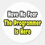 No hay miedo, el programador aquí pegatina redonda