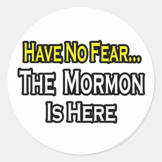 No hay mormón del miedo… aquí pegatinas redondas