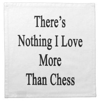 No hay nada amor de I más que ajedrez Servilleta