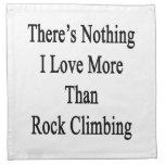 No hay nada amor de I más que la escalada Servilletas