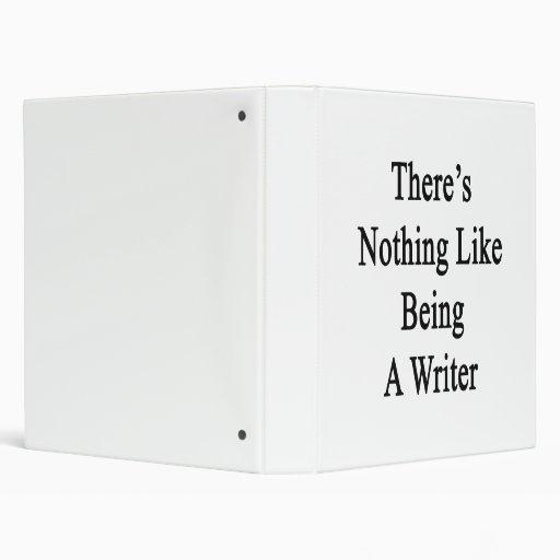 No hay nada como ser escritor