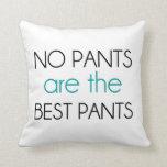 No hay pantalones los mejores pantalones almohadas