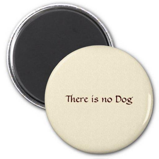 No hay perro imán redondo 5 cm