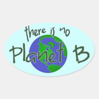 No hay planeta B Pegatina De Oval Personalizadas