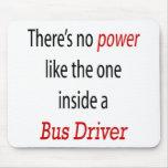 No hay poder como el un interior al conductor del  alfombrillas de ratón