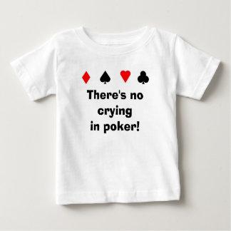 ¡No hay póker del cryingin! Playera De Bebé