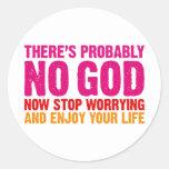 No hay probablemente dios, ahora para el pegatina redonda