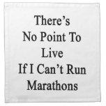 No hay punto a vivir si no puedo funcionar con mar servilletas de papel