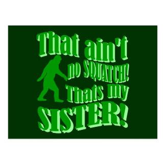 No hay squatch que es mi hermana tarjeta postal