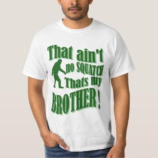 No hay squatch que es mi hermano poleras