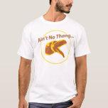 No hay Thang Playera
