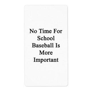 No hay tiempo para el béisbol de la escuela más etiqueta de envío