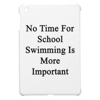 No hay tiempo para la natación de la escuela más