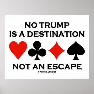 No hay triunfo un destino no un escape impresiones